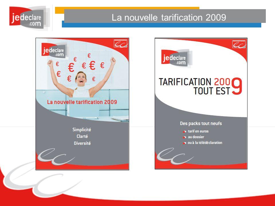 La nouvelle tarification 2009