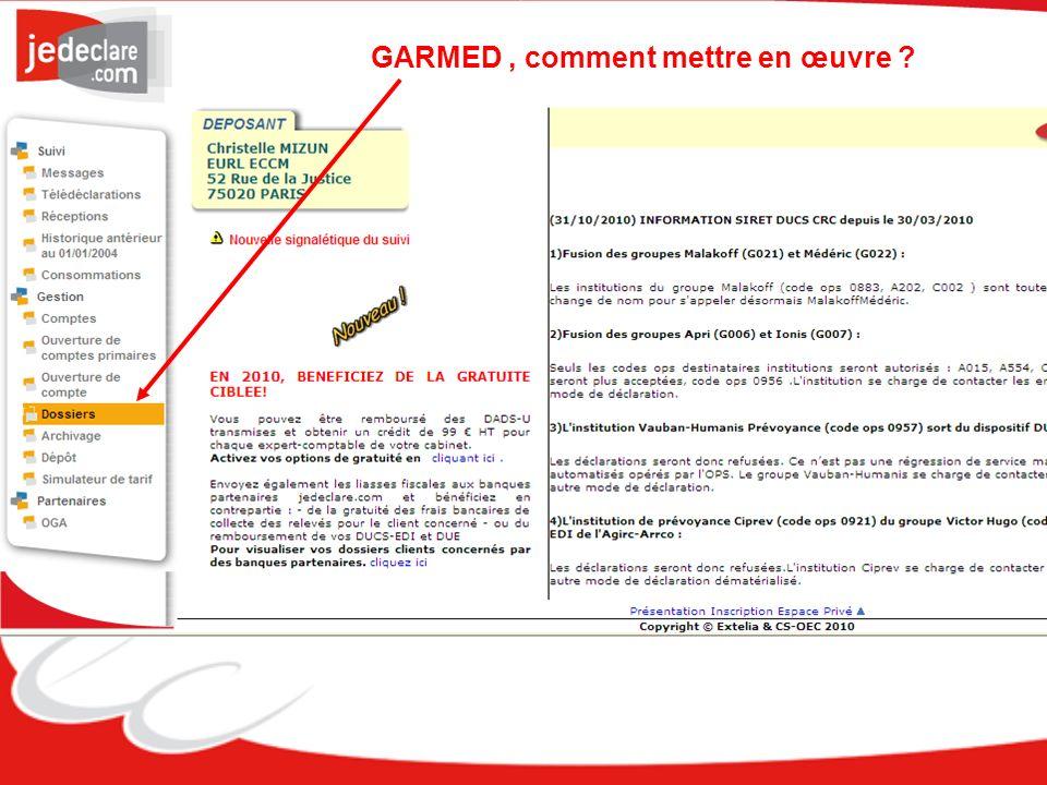 GARMED, comment mettre en œuvre ?
