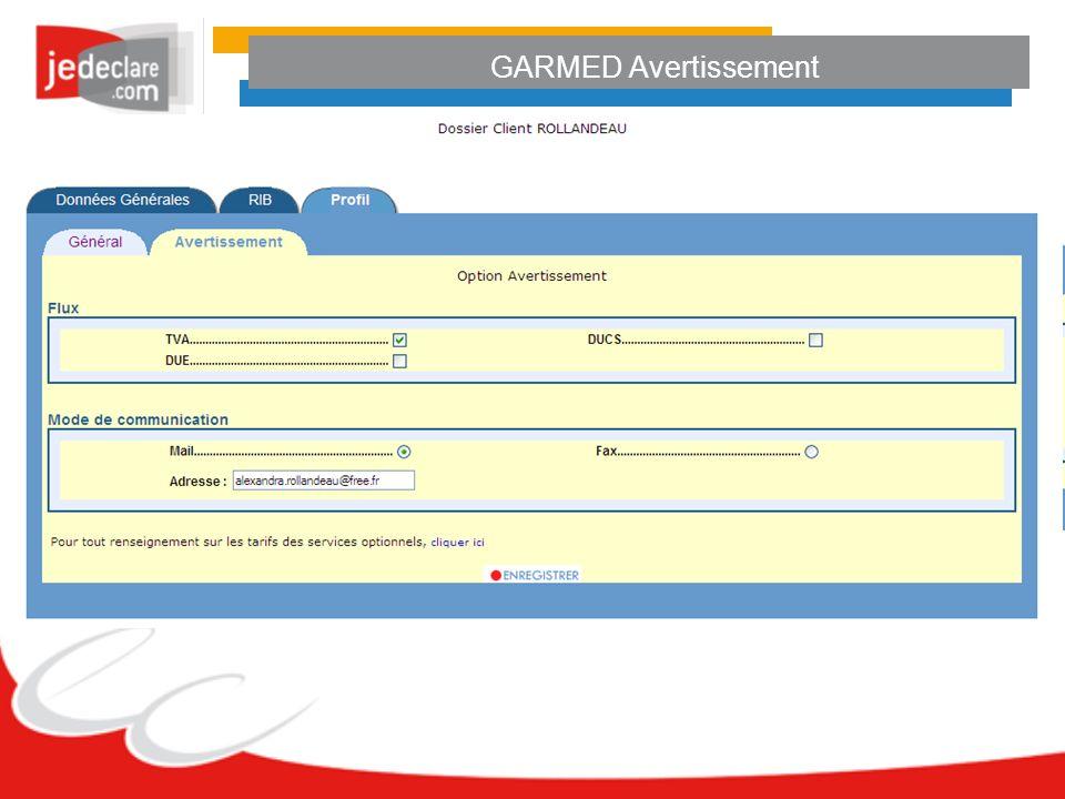 GARMED Avertissement