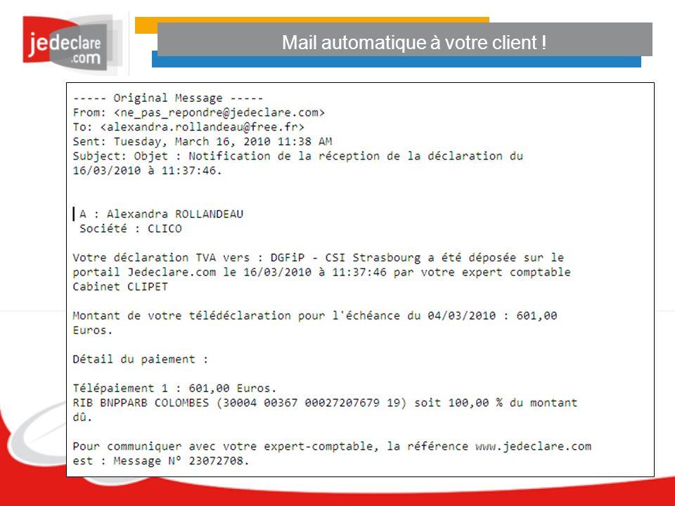 Mail automatique à votre client !
