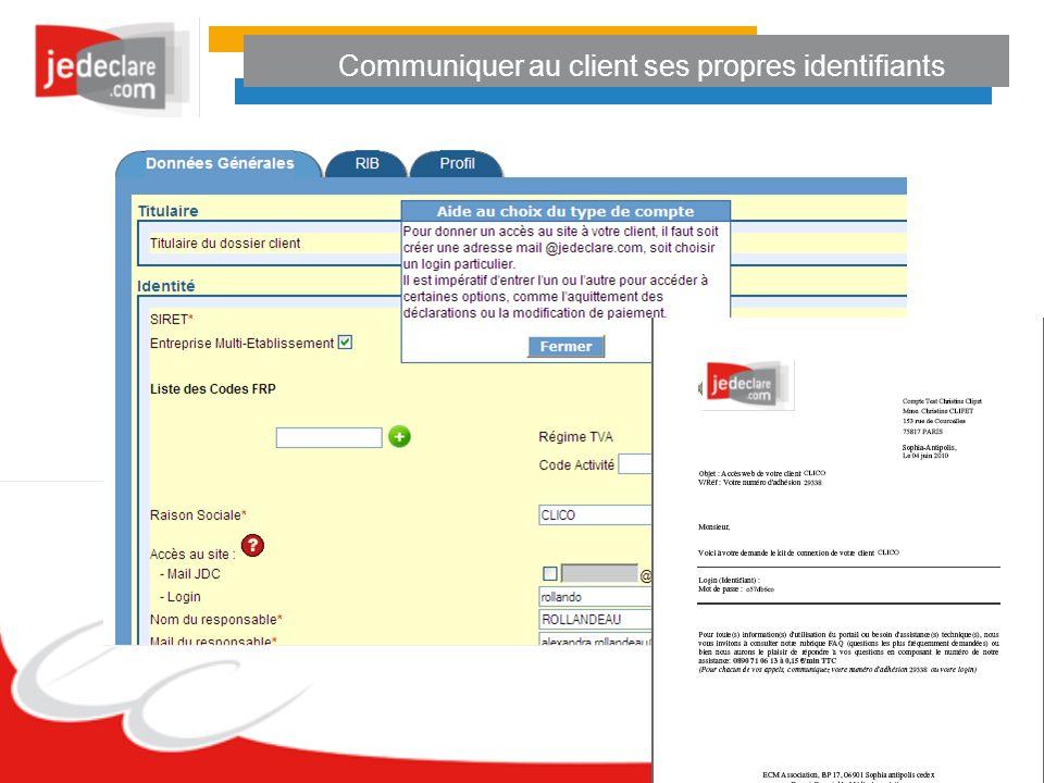 Communiquer au client ses propres identifiants