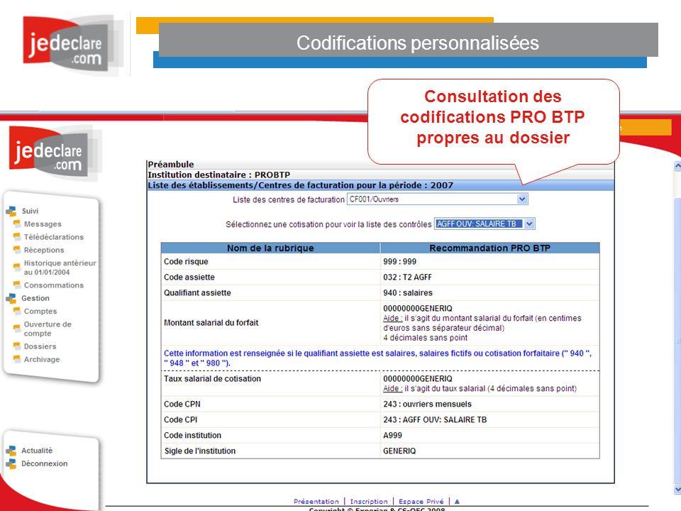 Codifications personnalisées Consultation des codifications PRO BTP propres au dossier