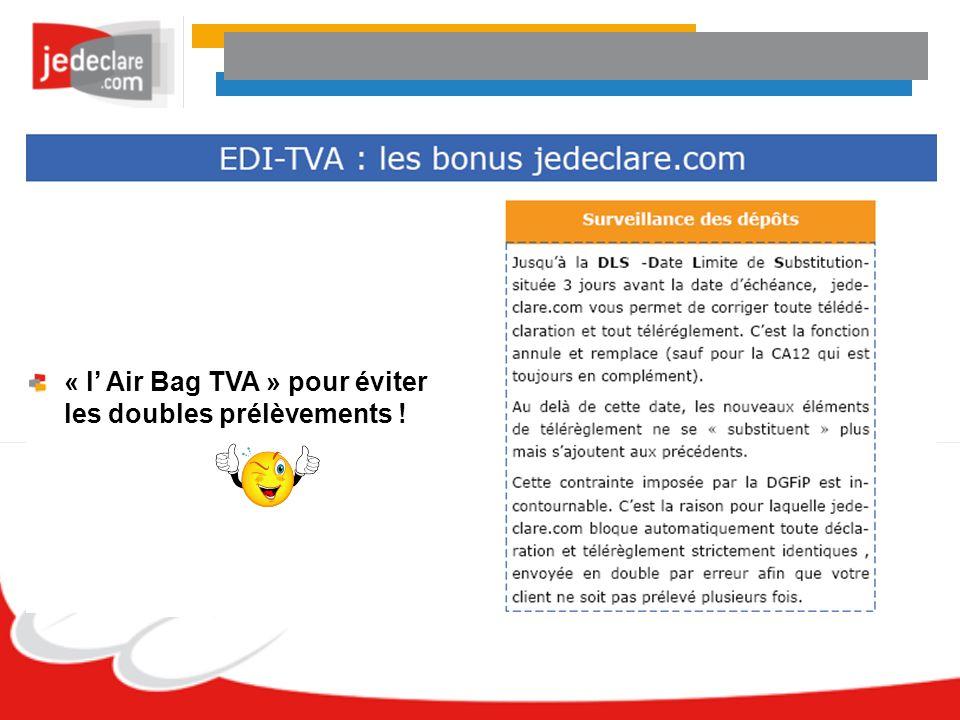 « l Air Bag TVA » pour éviter les doubles prélèvements !