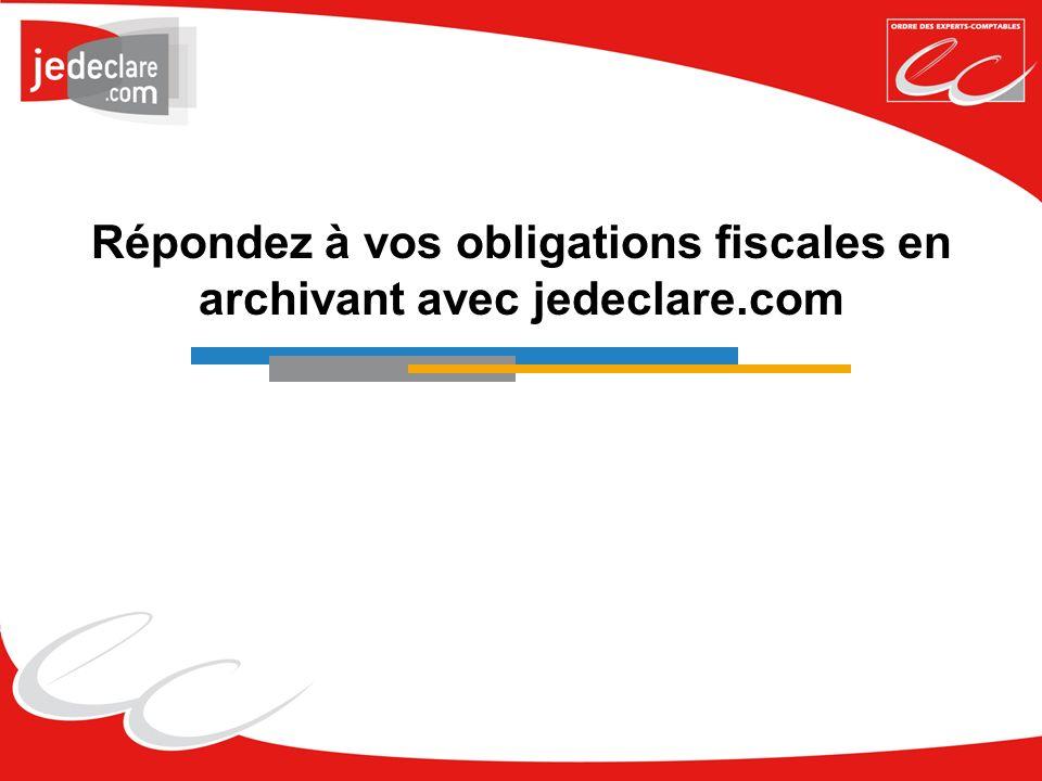 Répondez à vos obligations fiscales en archivant avec jedeclare.com