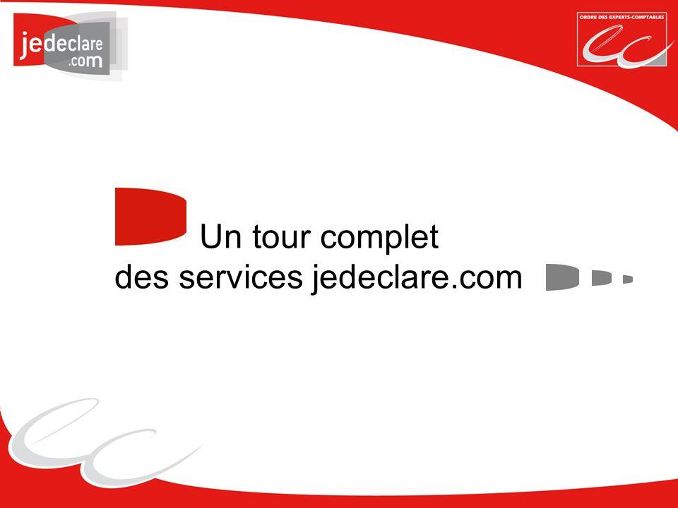 Un tour complet des services jedeclare.com
