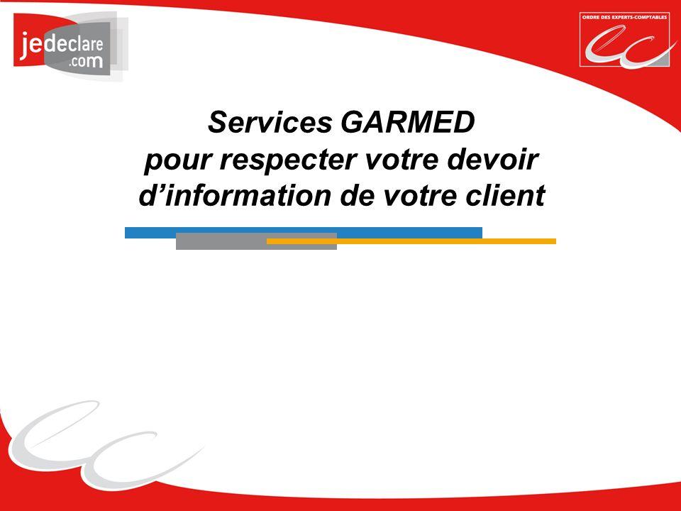Services GARMED pour respecter votre devoir dinformation de votre client