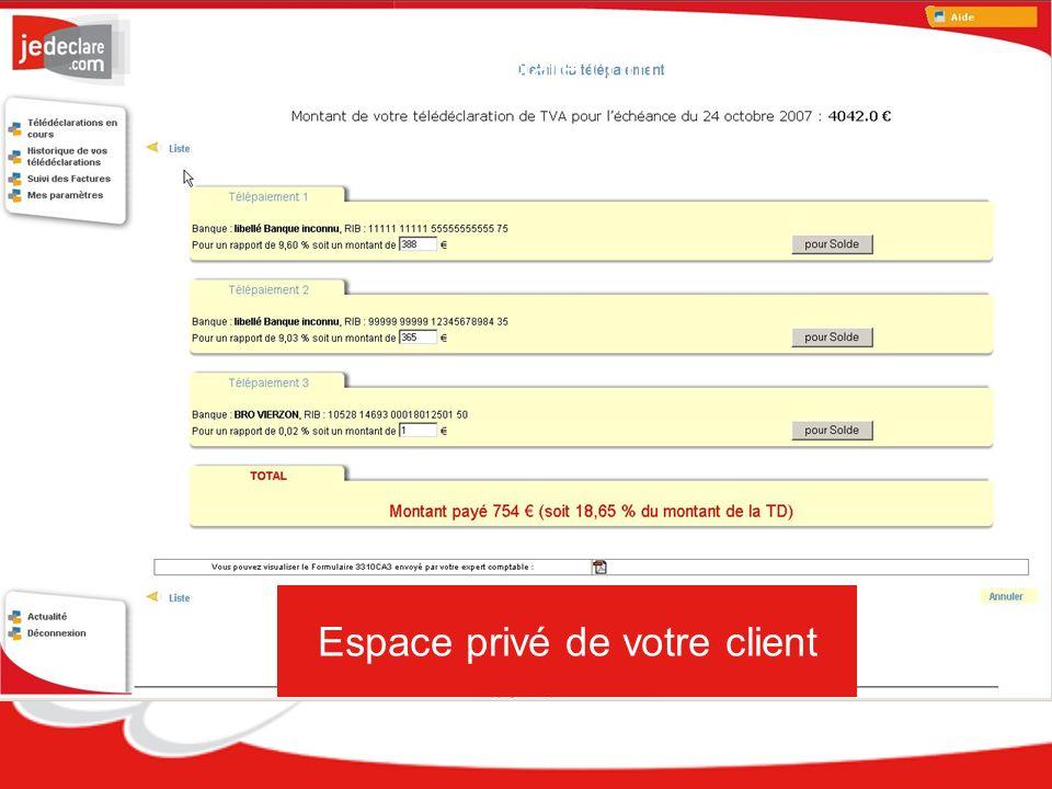 Espace privé de votre client Jedeclare.com et lEDI-TVA