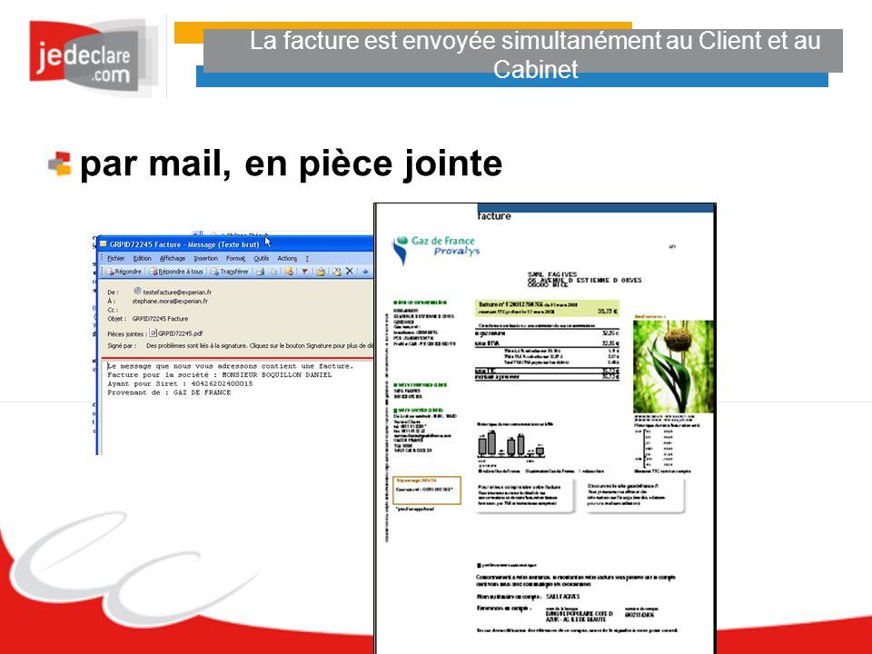 La facture est envoyée simultanément au Client et au Cabinet par mail, en pièce jointe
