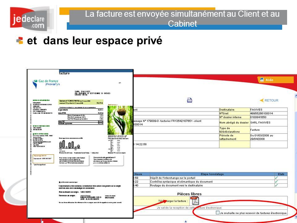 La facture est envoyée simultanément au Client et au Cabinet et dans leur espace privé
