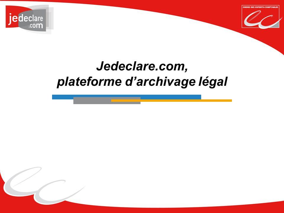 Jedeclare.com, plateforme darchivage légal