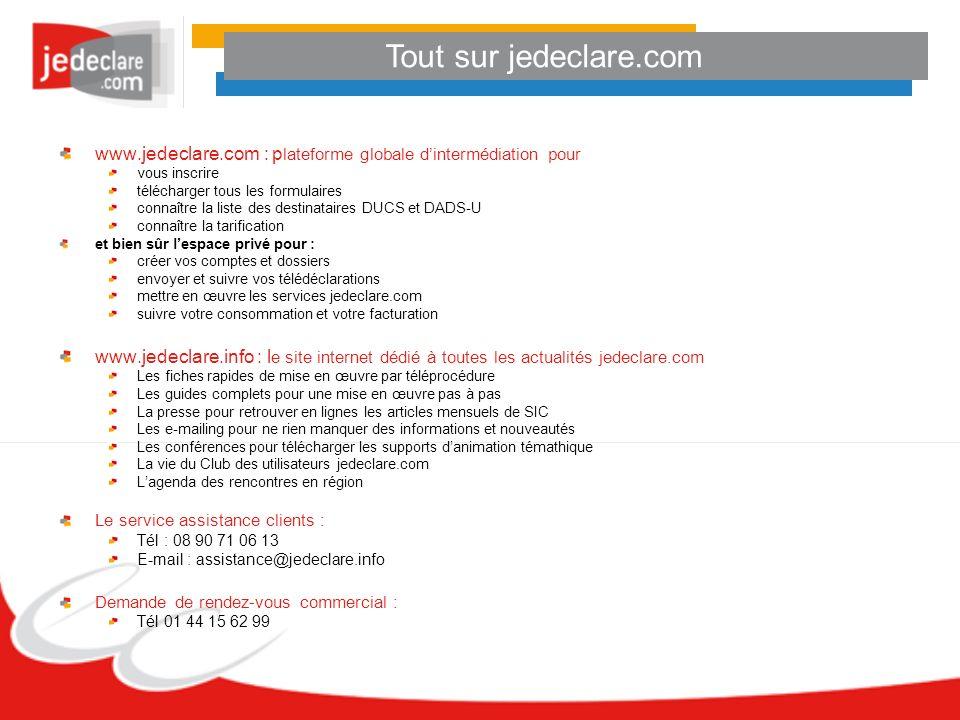 Tout sur jedeclare.com www.jedeclare.com : p lateforme globale dintermédiation pour vous inscrire télécharger tous les formulaires connaître la liste