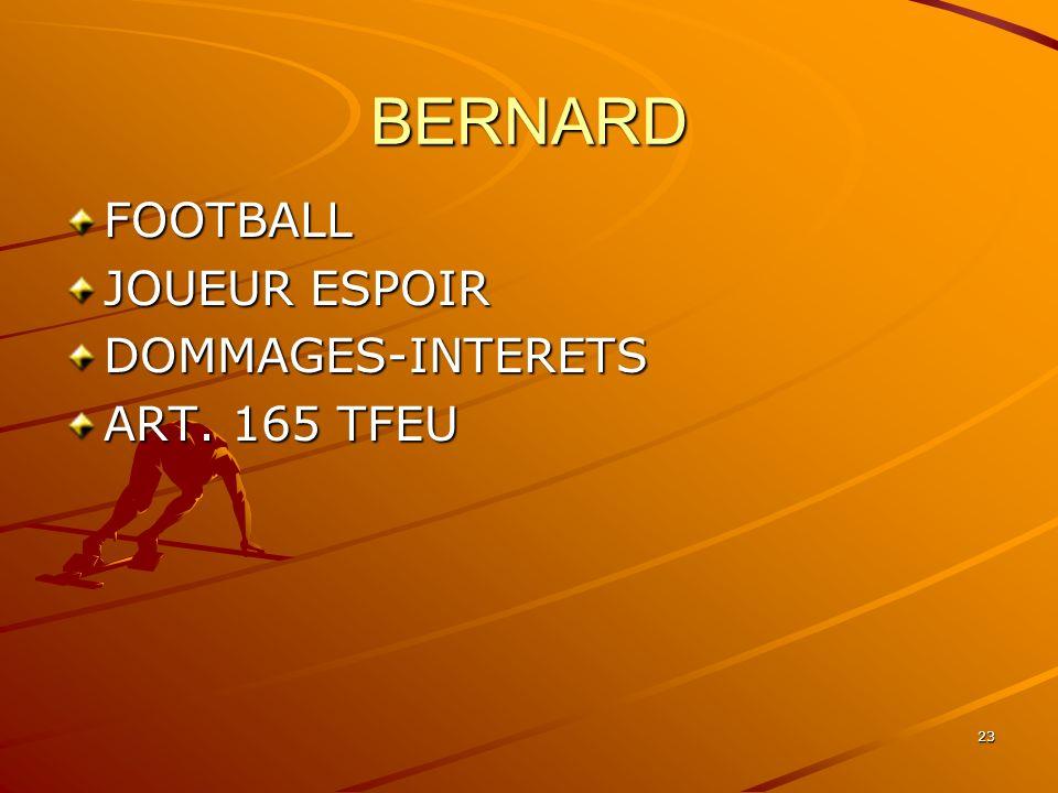 23 BERNARD FOOTBALL JOUEUR ESPOIR DOMMAGES-INTERETS ART. 165 TFEU