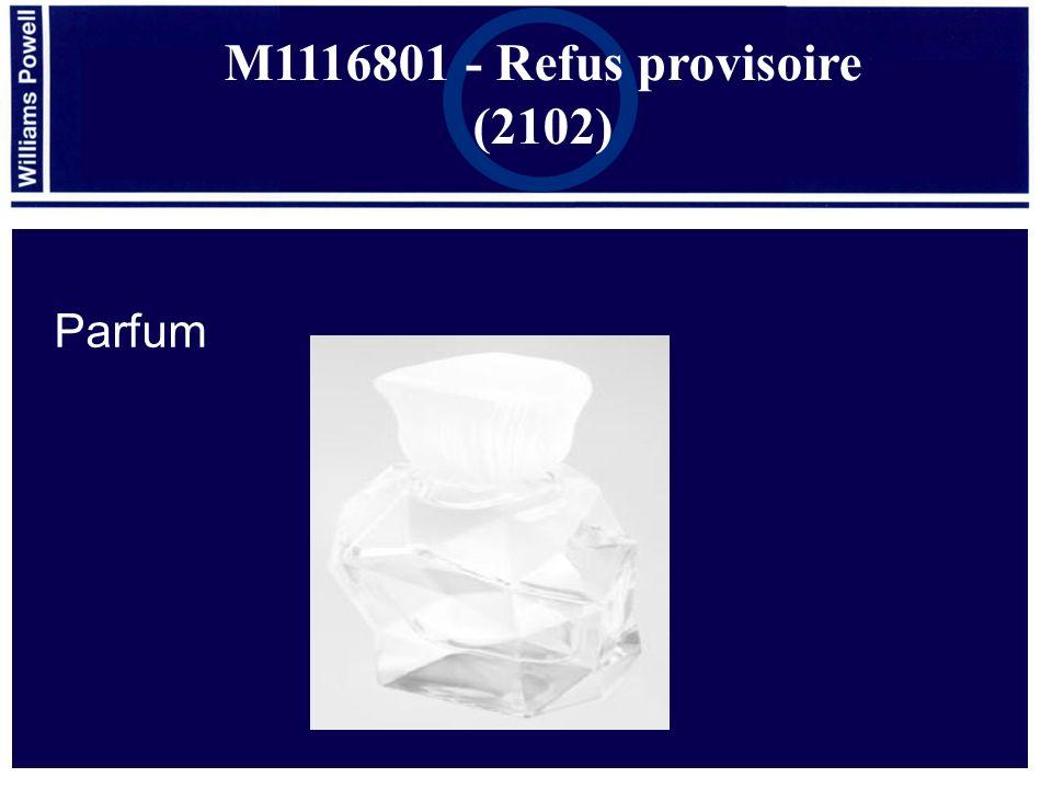 Parfum M1116801 - Refus provisoire (2102)