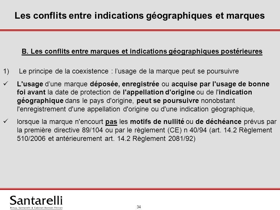 35 Les conflits entre indications géographiques et marques CJCE, aff.