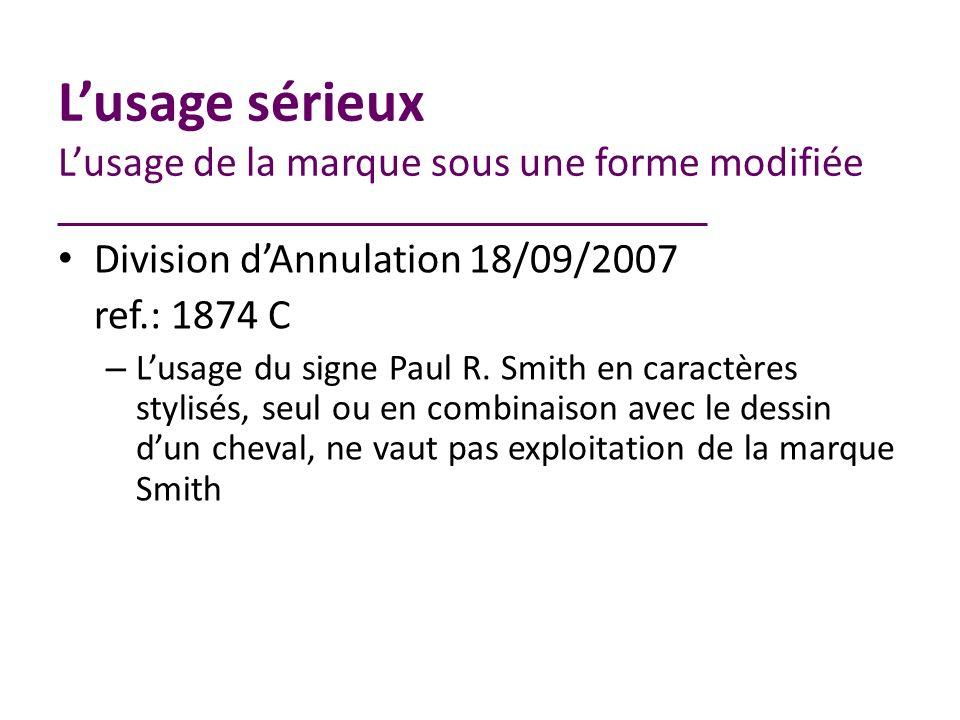 Division dAnnulation 18/09/2007 ref.: 1874 C – Lusage du signe Paul R.