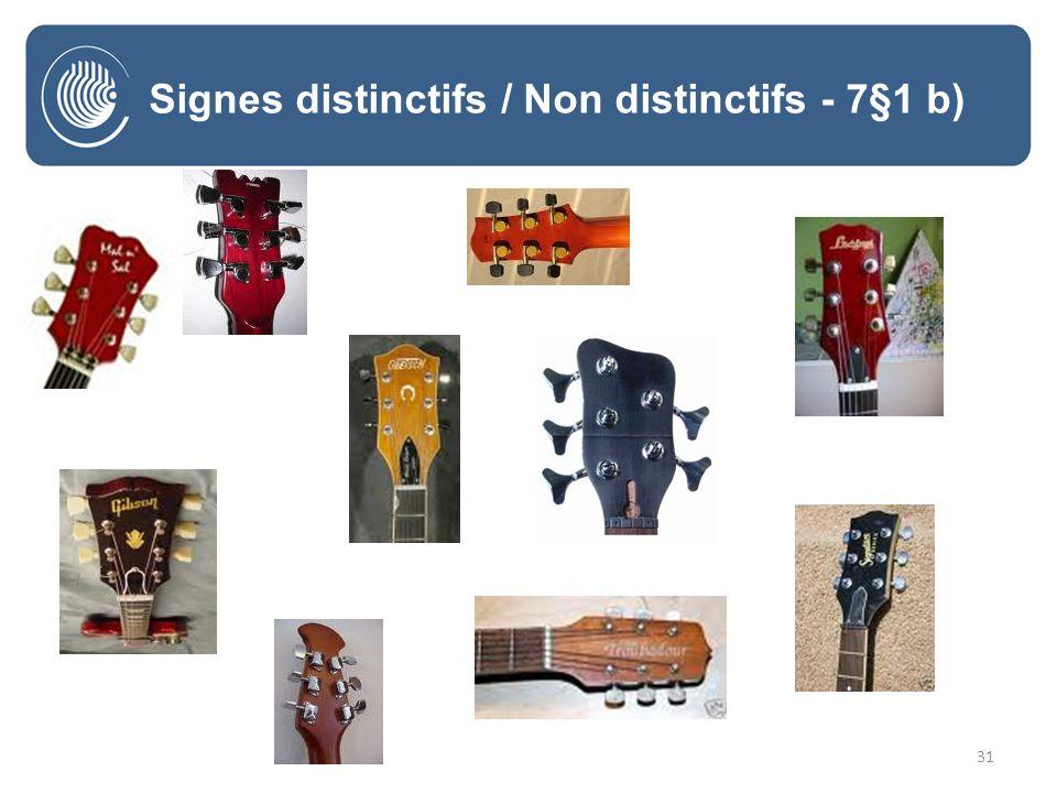 31 Signes distinctifs / Non distinctifs - 7§1 b)