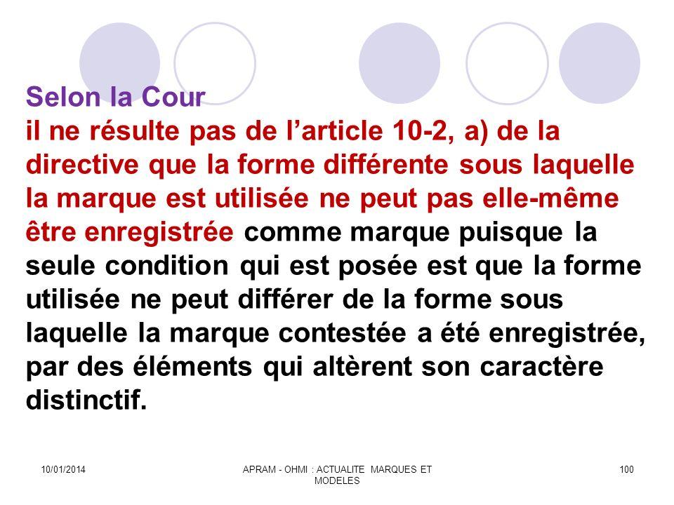 Selon la Cour il ne résulte pas de larticle 10-2, a) de la directive que la forme différente sous laquelle la marque est utilisée ne peut pas elle-mêm