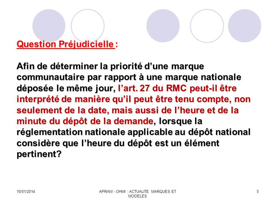 Question Préjudicielle : Afin de déterminer la priorité dune marque communautaire par rapport à une marque nationale déposée le même jour, lart. 27 du
