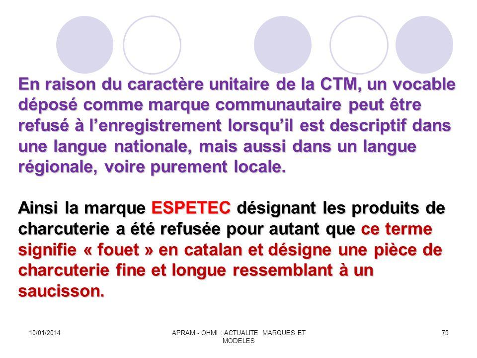 En raison du caractère unitaire de la CTM, un vocable déposé comme marque communautaire peut être refusé à lenregistrement lorsquil est descriptif dan