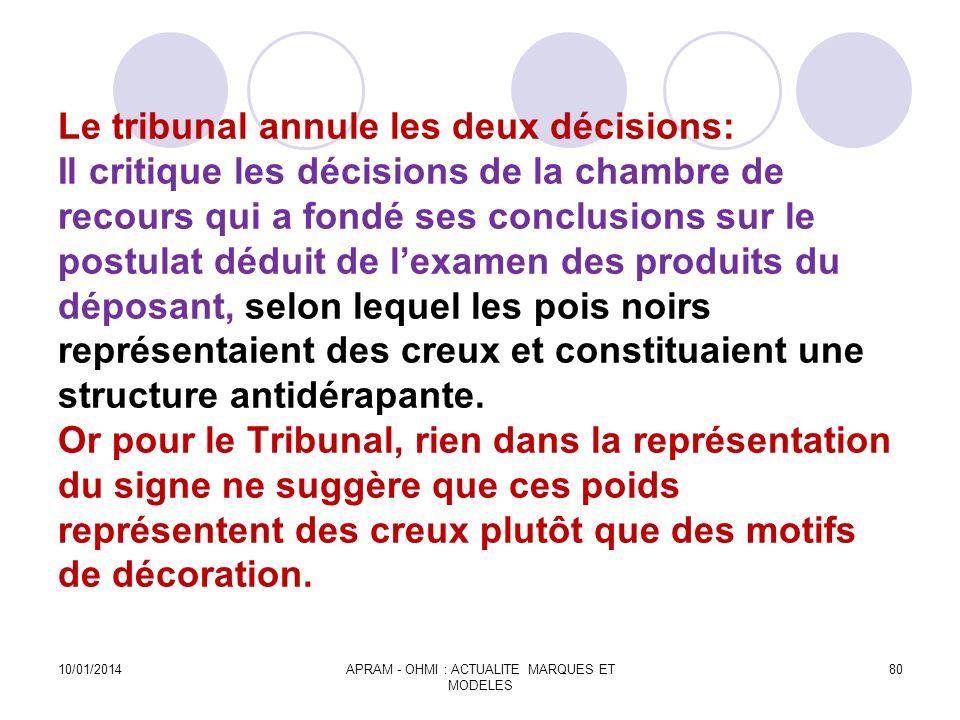 Le tribunal annule les deux décisions: Il critique les décisions de la chambre de recours qui a fondé ses conclusions sur le postulat déduit de lexame
