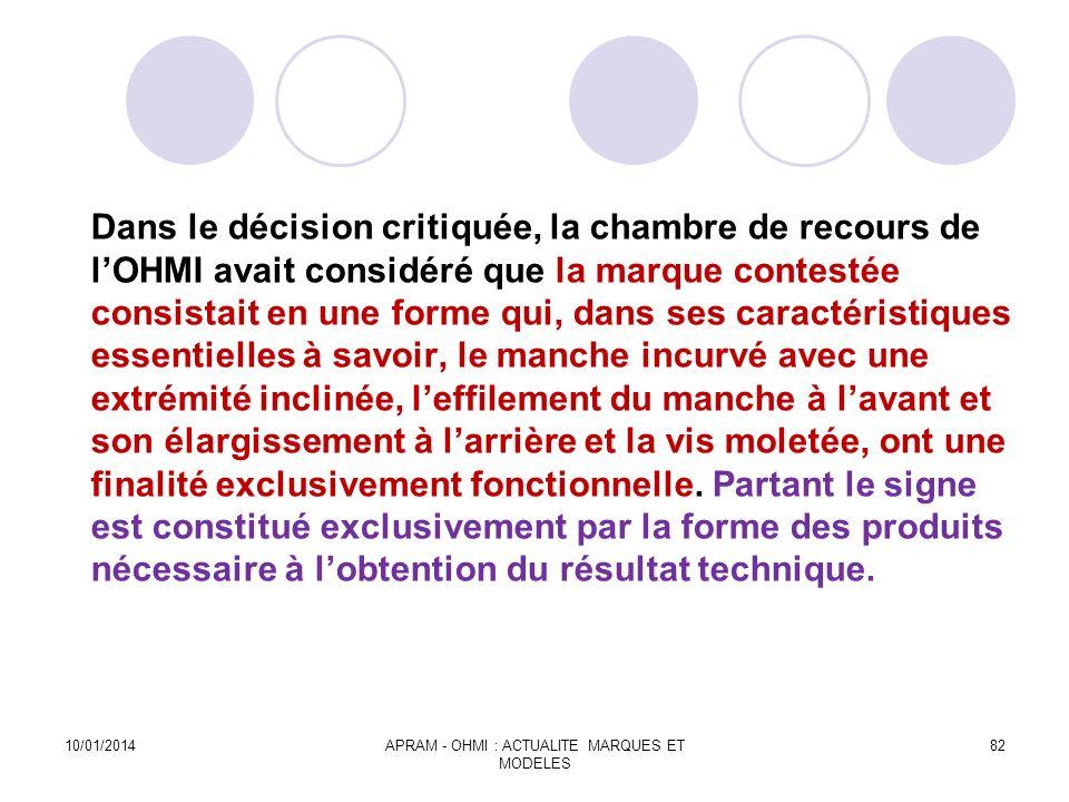 Dans le décision critiquée, la chambre de recours de lOHMI avait considéré que la marque contestée consistait en une forme qui, dans ses caractéristiq