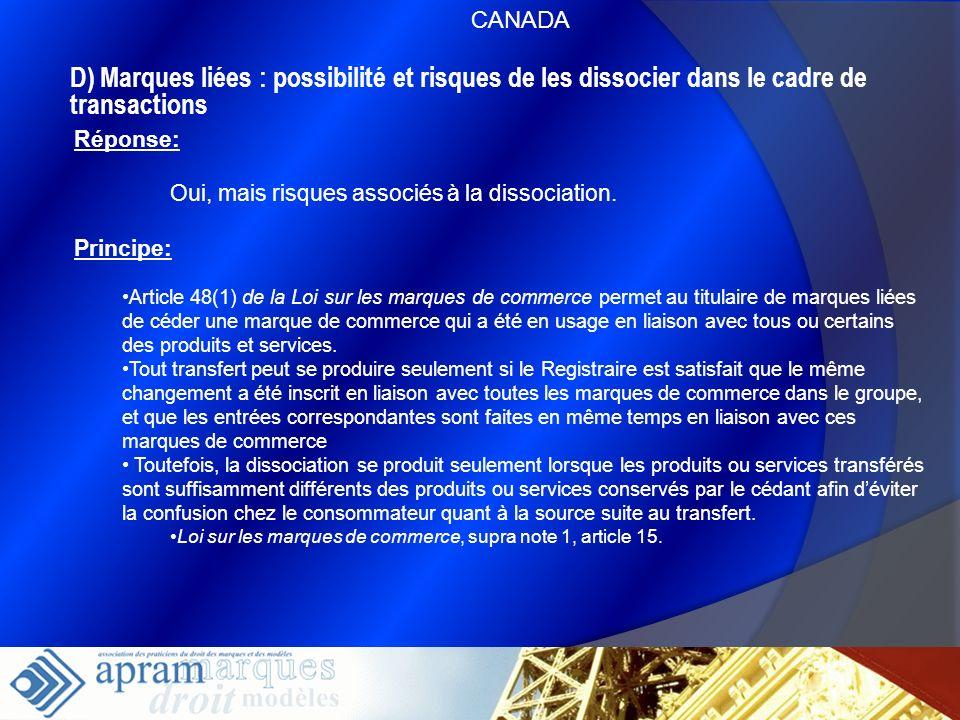 43 D) Marques liées : possibilité et risques de les dissocier dans le cadre de transactions Réponse: Oui, mais risques associés à la dissociation. Pri