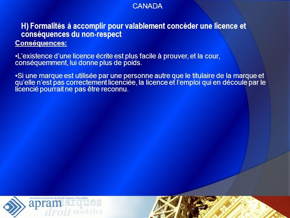 58 H) Formalités à accomplir pour valablement concéder une licence et conséquences du non-respect Conséquences: Lexistence dune licence écrite est plu