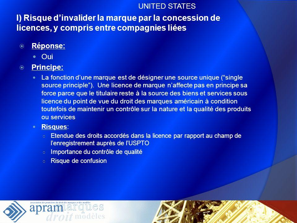 59 I) Risque dinvalider la marque par la concession de licences, y compris entre compagnies liées Réponse: Oui Principe: La fonction dune marque est d