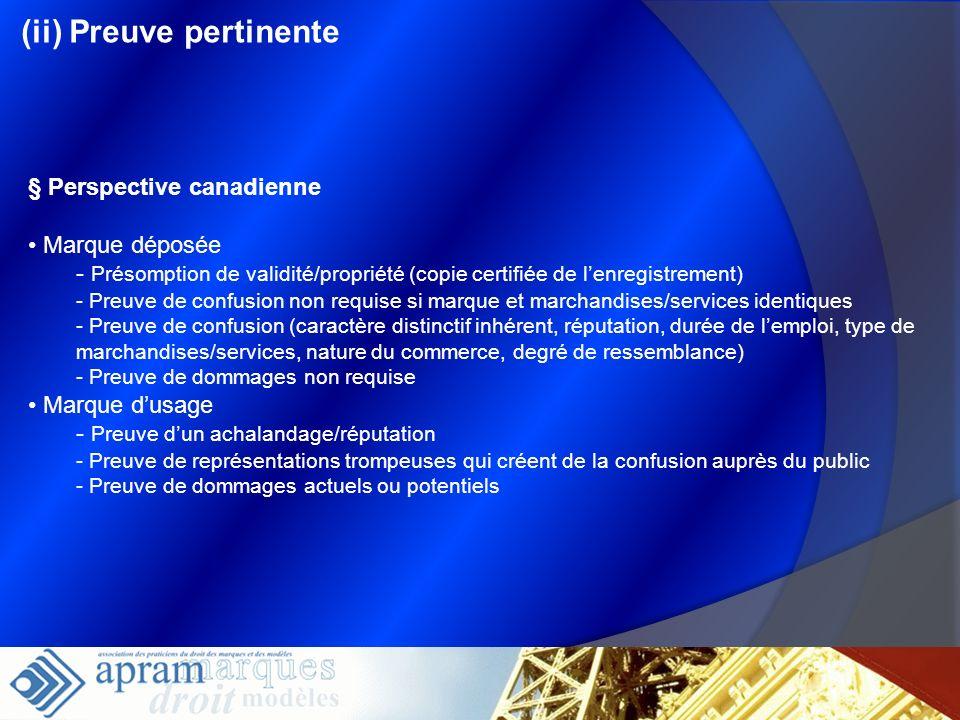 (ii) Preuve pertinente § Perspective canadienne Marque déposée - Présomption de validité/propriété (copie certifiée de lenregistrement) - Preuve de co