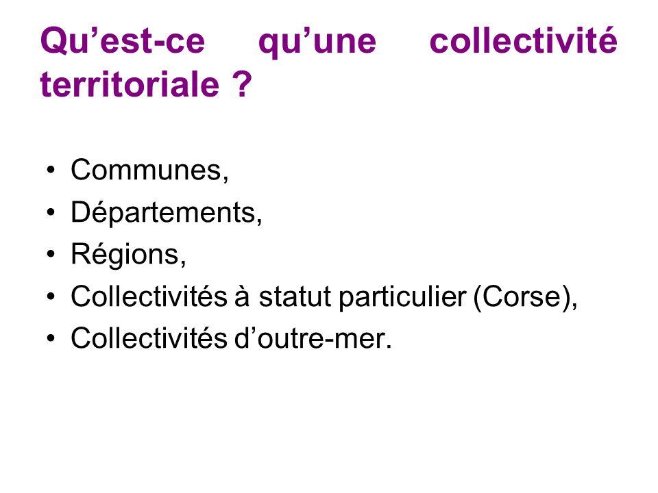 Quest-ce quune collectivité territoriale .