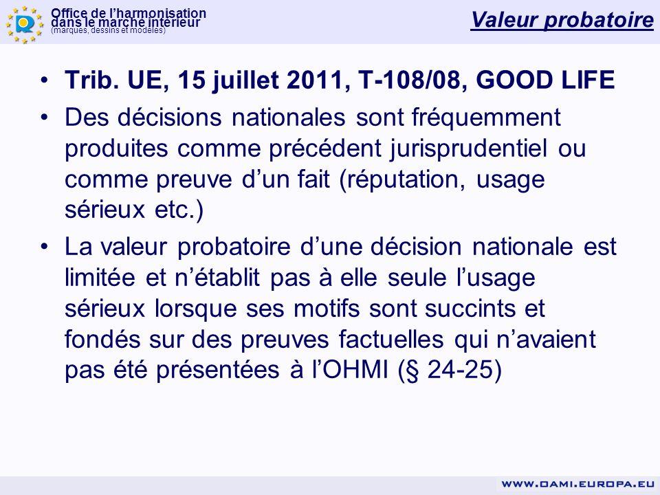 Office de lharmonisation dans le marché intérieur (marques, dessins et modèles) Valeur probatoire Trib.