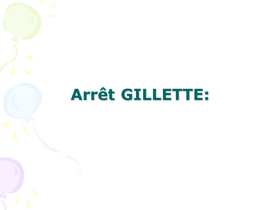 Arrêt GILLETTE: