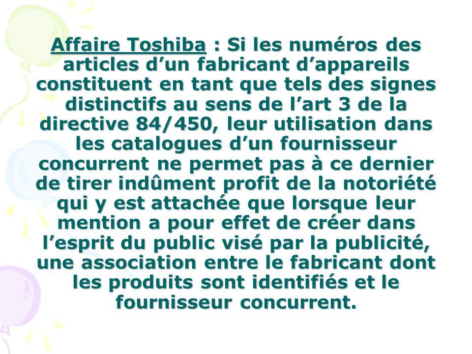 Affaire Toshiba : Si les numéros des articles dun fabricant dappareils constituent en tant que tels des signes distinctifs au sens de lart 3 de la dir
