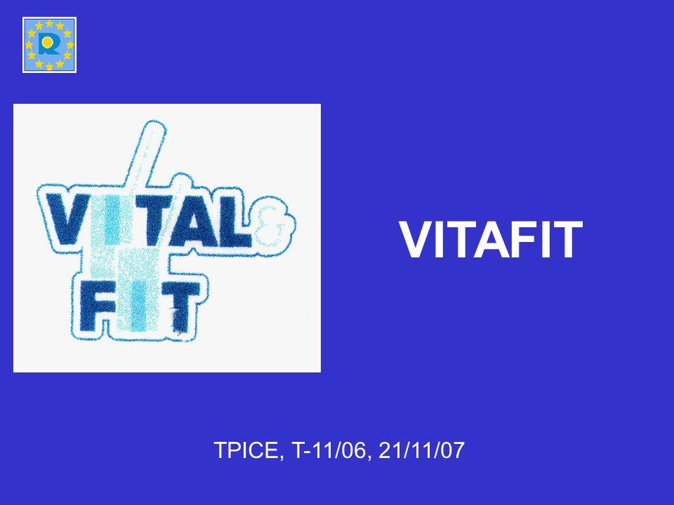 VITAFIT TPICE, T-11/06, 21/11/07