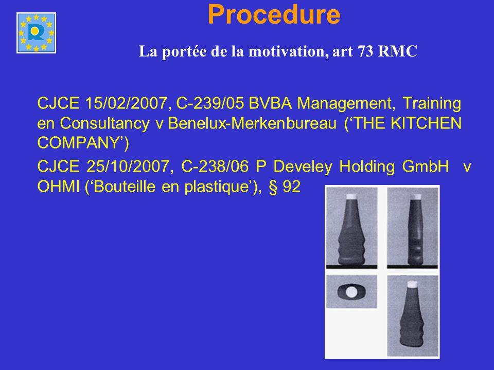Article 73 RMC et Internet TPICE 12/09/2007, T-291/03, Consorzio per la tutela del formaggio Grana Padano v OHMI (GRANA BIRAGHI) TPICE 18/04/2007, T-333/04 et T-334/04, House of Donuts International / OHIM (House of Donuts / DONUT) TPICE, 23/10/2007, T-405/04, Borco-Marken-Import Matthiesen GmbH & Co.