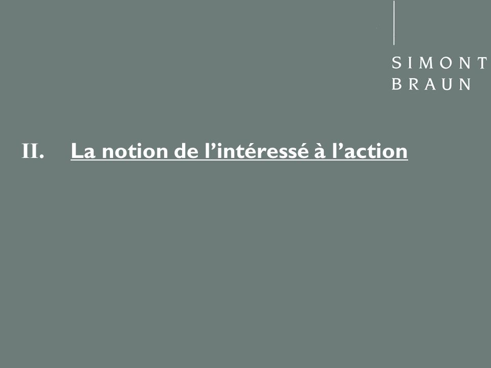 II. La notion de lintéressé à laction