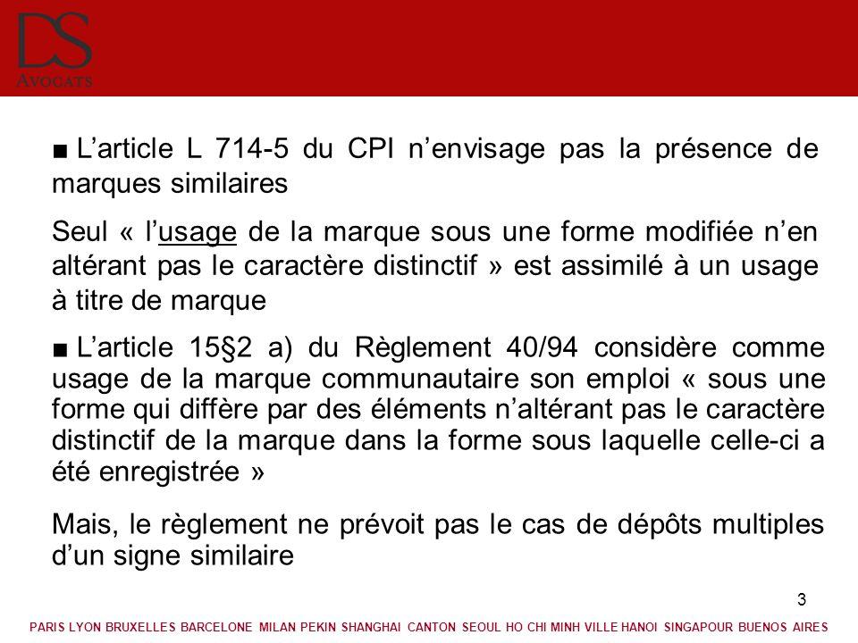 3 Larticle 15§2 a) du Règlement 40/94 considère comme usage de la marque communautaire son emploi « sous une forme qui diffère par des éléments naltér