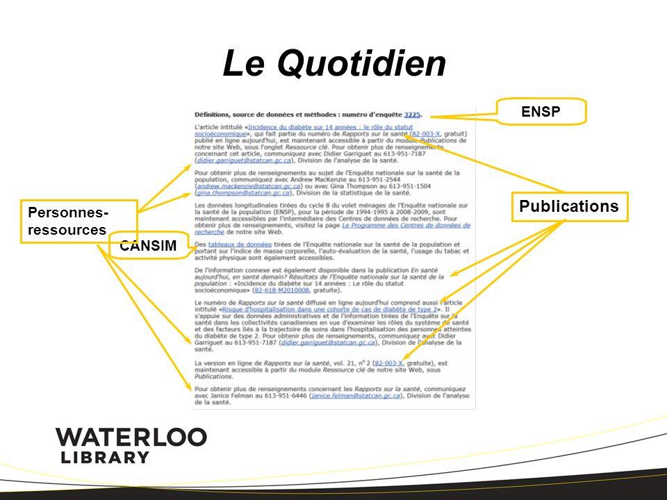 ENSP CANSIM Publications Personnes- ressources Le Quotidien