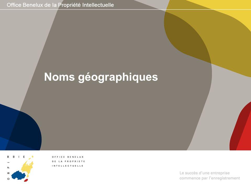 Office Benelux de la Propriété Intellectuelle Noms géographiques