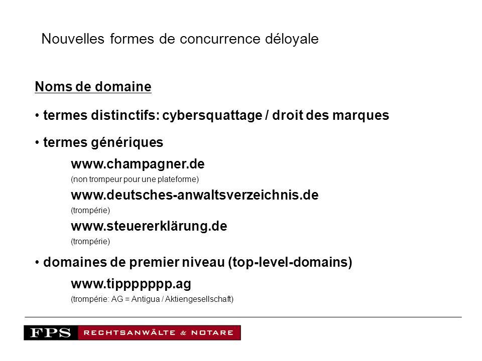 Nouvelles formes de concurrence déloyale Noms de domaine termes distinctifs: cybersquattage / droit des marques termes génériques www.champagner.de (n