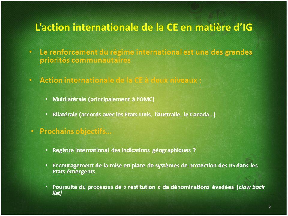 Laction internationale de la CE en matière dIG Le renforcement du régime international est une des grandes priorités communautaires Action internation