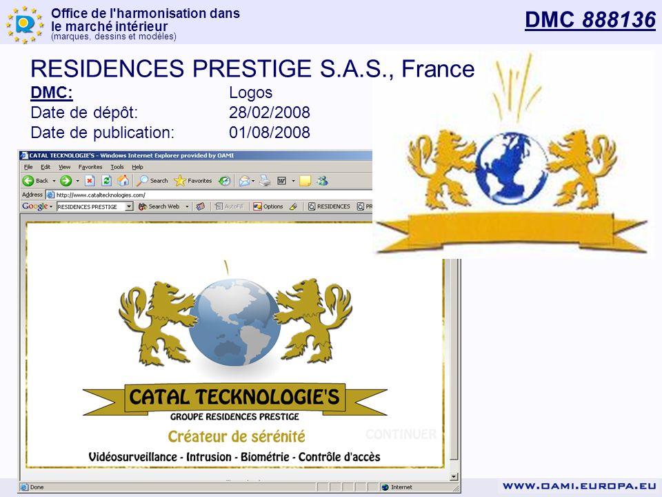 Office de l'harmonisation dans le marché intérieur (marques, dessins et modèles) DMC 888136 RESIDENCES PRESTIGE S.A.S., France DMC:Logos Date de dépôt