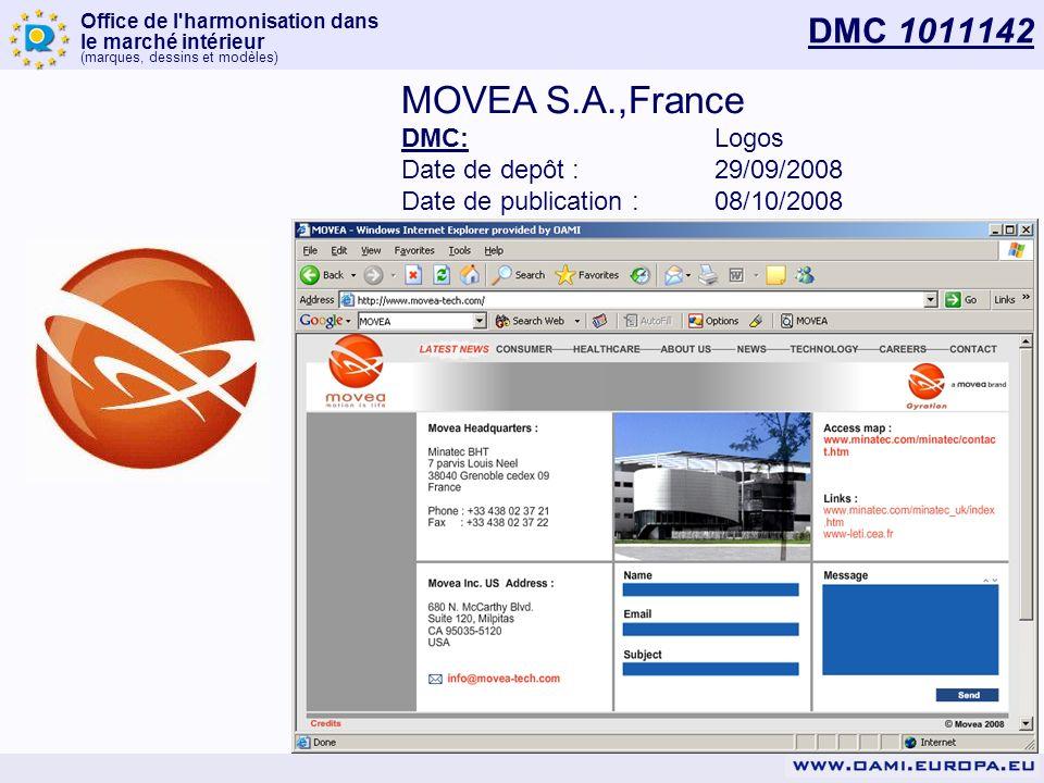 Office de l'harmonisation dans le marché intérieur (marques, dessins et modèles) DMC 1011142 MOVEA S.A.,France DMC:Logos Date de depôt :29/09/2008 Dat