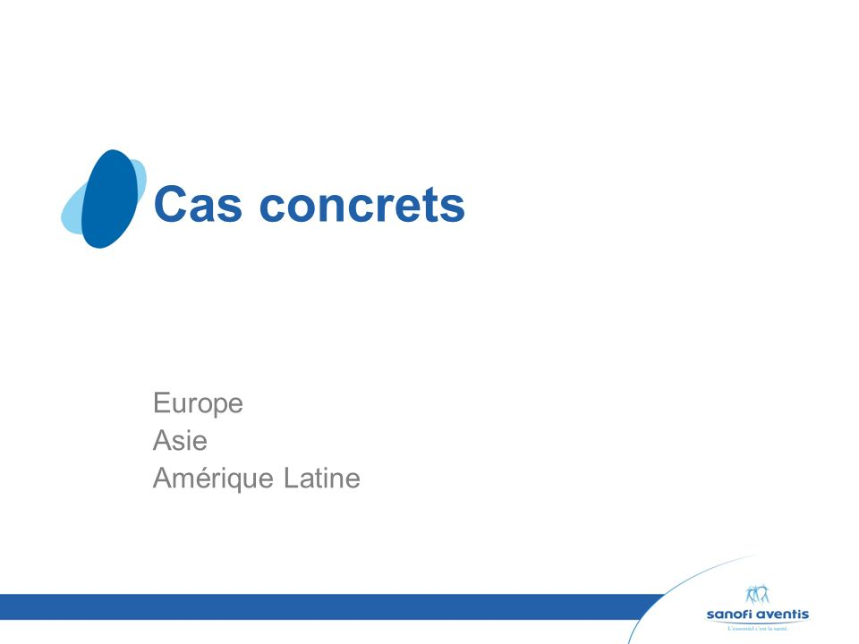 Cas concrets Europe Asie Amérique Latine