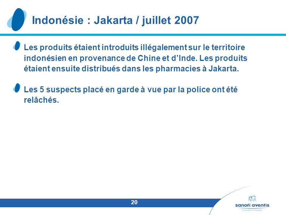 20 Les produits étaient introduits illégalement sur le territoire indonésien en provenance de Chine et dInde. Les produits étaient ensuite distribués