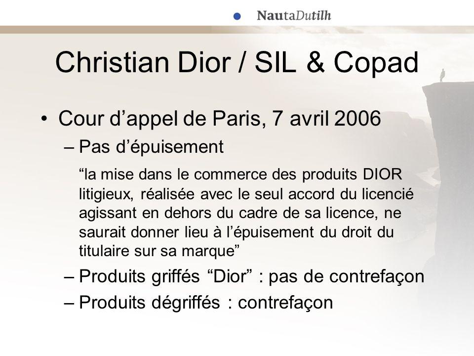 Christian Dior / SIL & Copad Cour dappel de Paris, 7 avril 2006 –Pas dépuisement la mise dans le commerce des produits DIOR litigieux, réalisée avec l