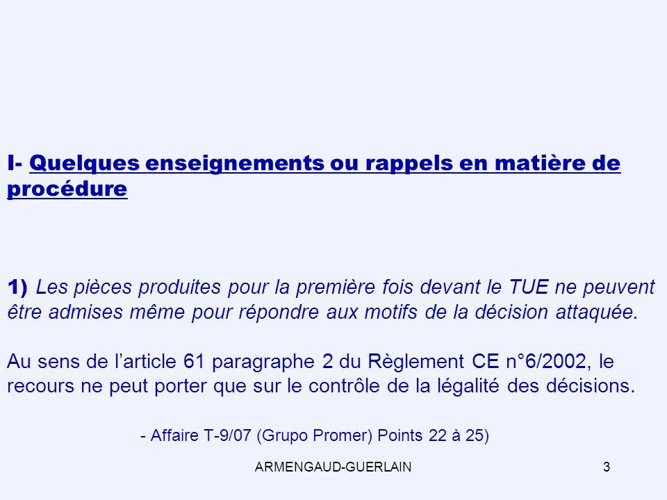 conséquence: Annulation pour erreur de droit de la décision attaquée. ARMENGAUD-GUERLAIN34