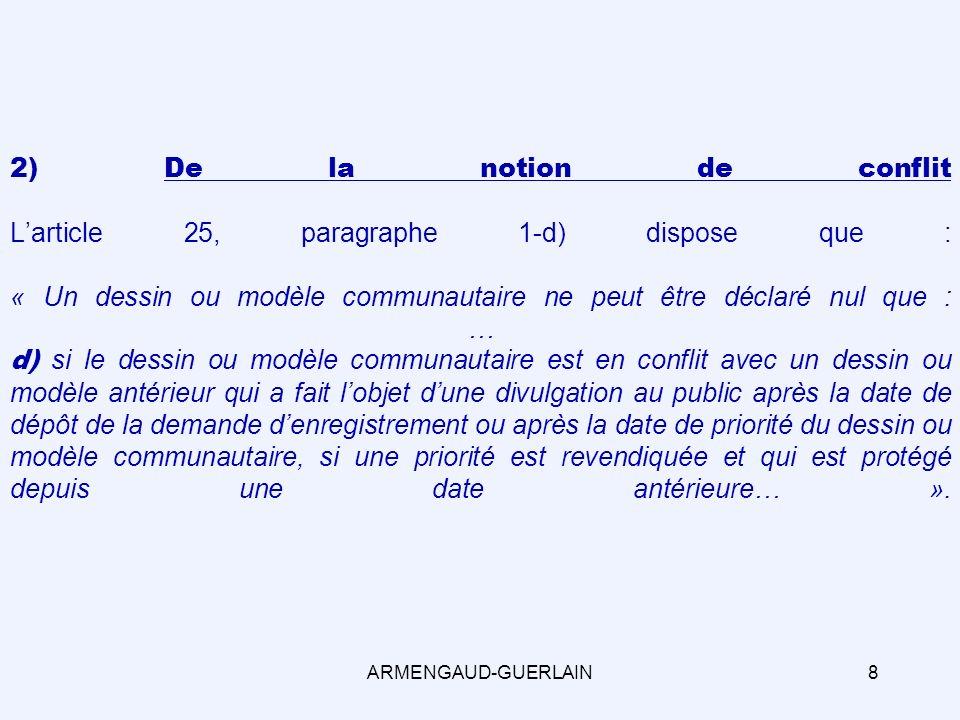 a) Larticle 25, paragraphe 1-e) implique-t-il une reproduction du signe à lidentique .