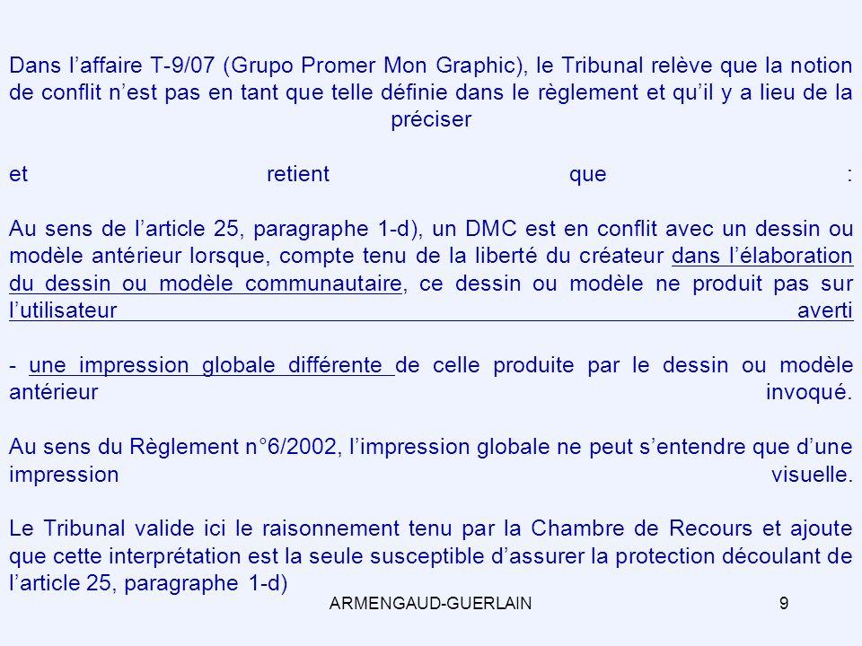 3) De lutilisateur averti Affaire T-9/07 – Grupo Promer Mon Graphic ARMENGAUD-GUERLAIN10