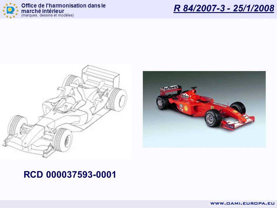 Office de l'harmonisation dans le marché intérieur (marques, dessins et modèles) R 84/2007-3 - 25/1/2008 RCD 000037593-0001